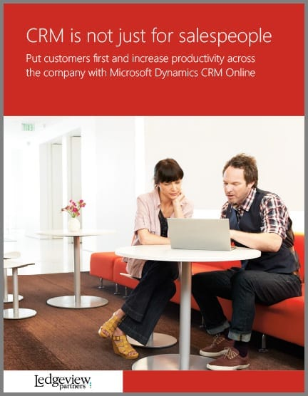 CRM is not just for salespeople - Dynamics CRM and Ledgeview Partners