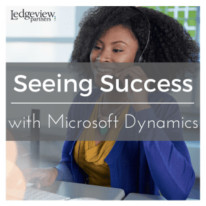 Seeing Success with Microsoft Dynamics