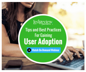 Tips and Best Practices for Gaining User Adoption