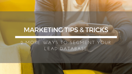How to Segment Your Lead Database