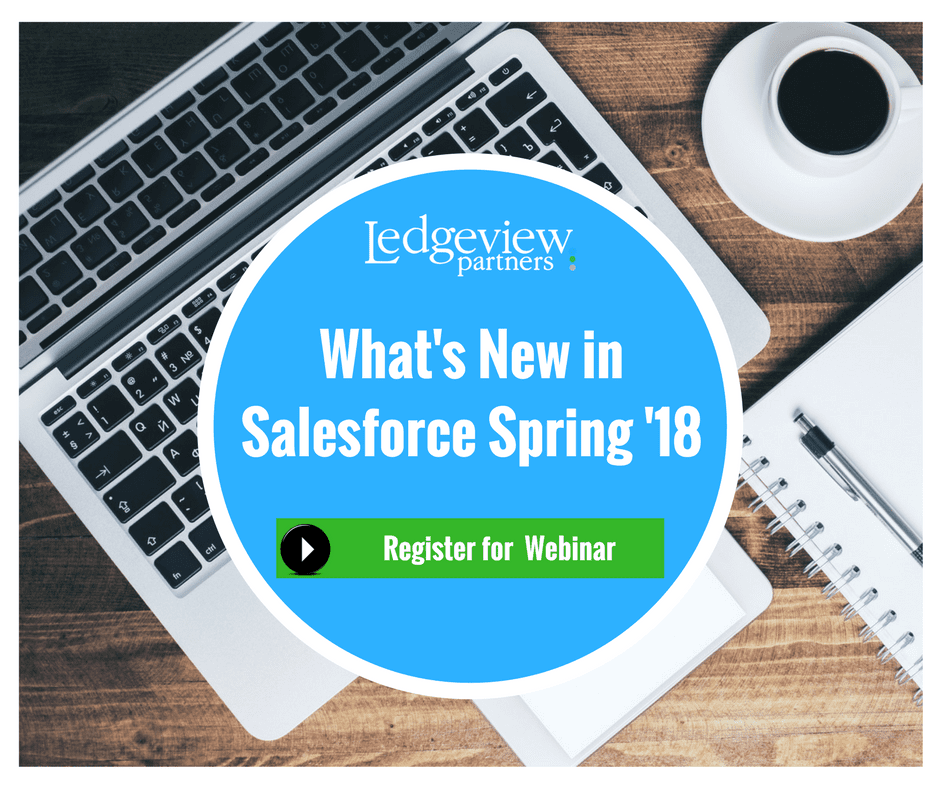 Whats new in Salesforce spring 18