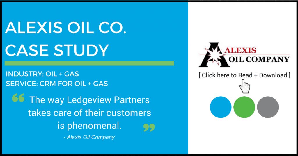 CRM for Oil and Gas Case Study Ledgeview Partners