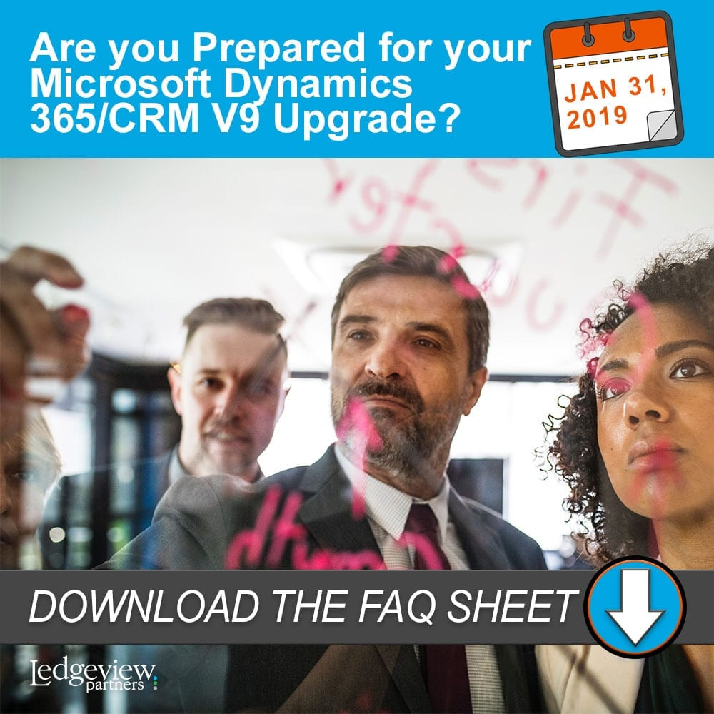 Are You Ready for the V9 Upgrade? Ledgeview can help
