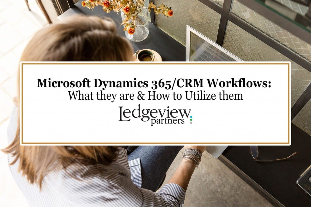 Ledgeview Partners Microsoft Dynamics Tips